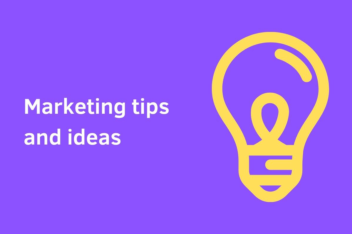 Marketing tips ideas